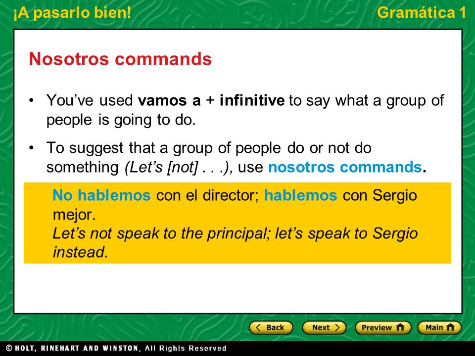 Nosotros commandsYou've used vamos a + infinitive to say what a group of people is going to do.