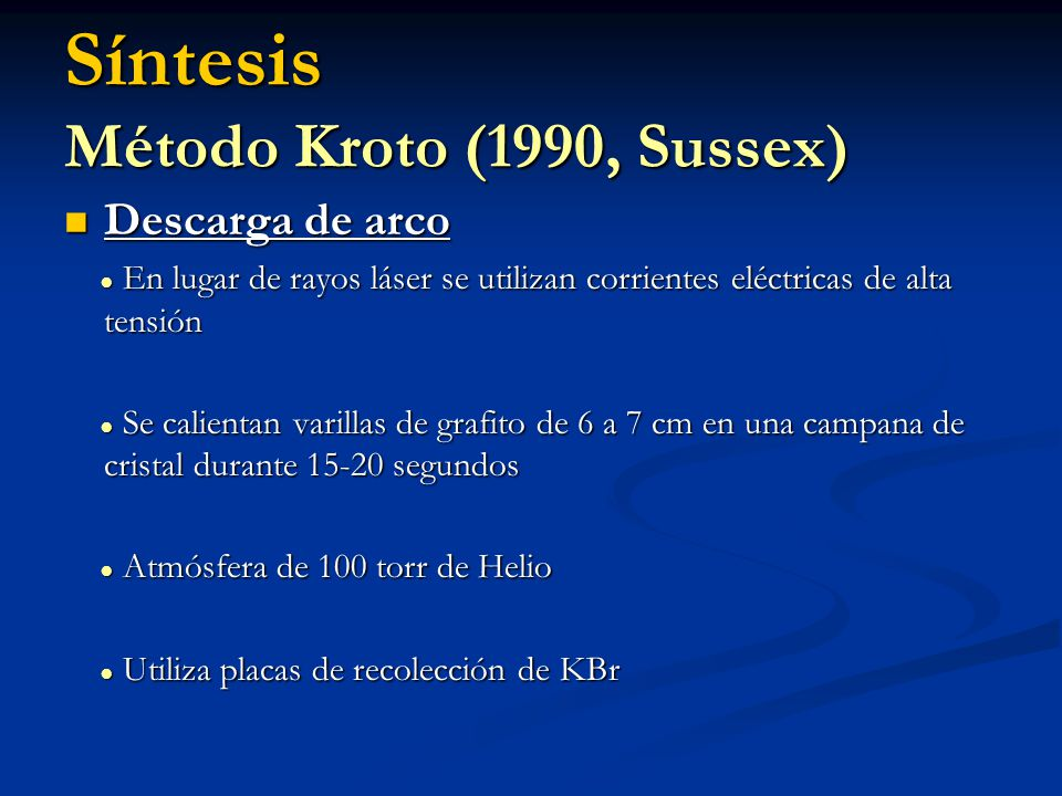 Síntesis Método Kroto (1990, Sussex)
