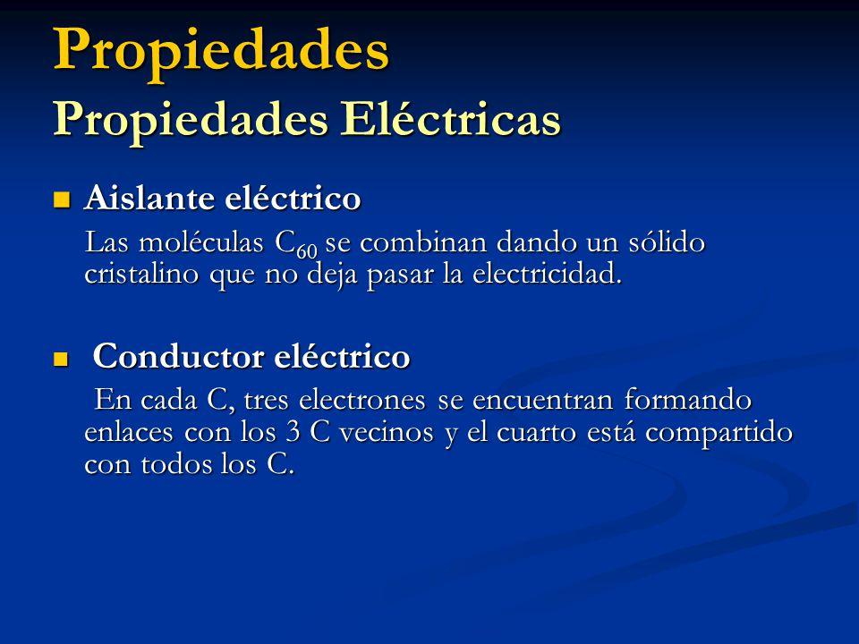 Propiedades Propiedades Eléctricas