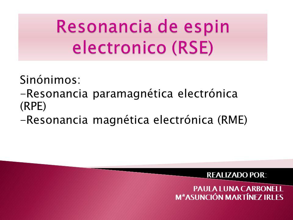 Resonancia de espin electronico (RSE)