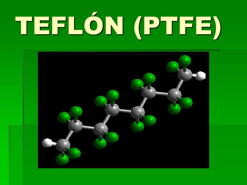 TEFLÓN (PTFE)