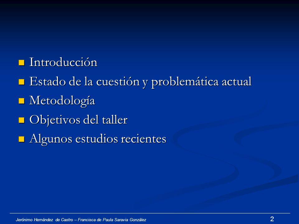 Estado de la cuestión y problemática actual Metodología