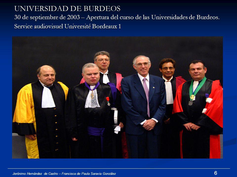 UNIVERSIDAD DE BURDEOS 30 de septiembre de 2003 – Apertura del curso de las Universidades de Burdeos. Service audiovisuel Université Bordeaux 1