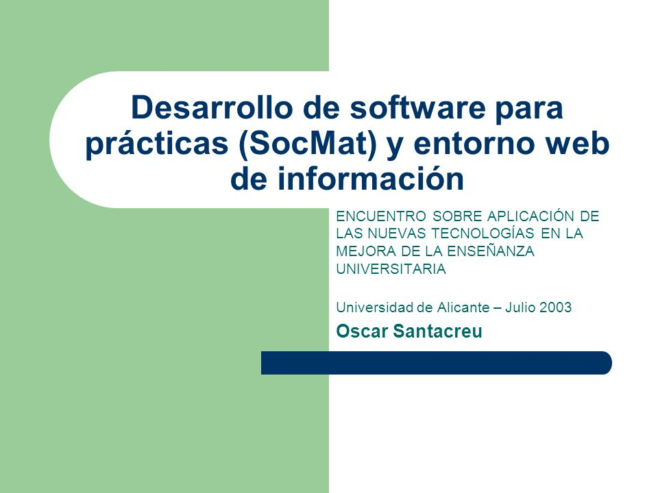 Desarrollo de software para prácticas (SocMat) y entorno web de información