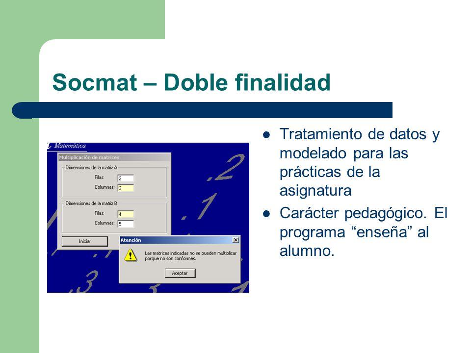 Socmat – Doble finalidad