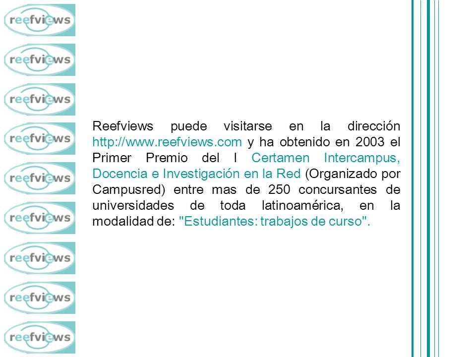 Reefviews puede visitarse en la dirección http://www. reefviews