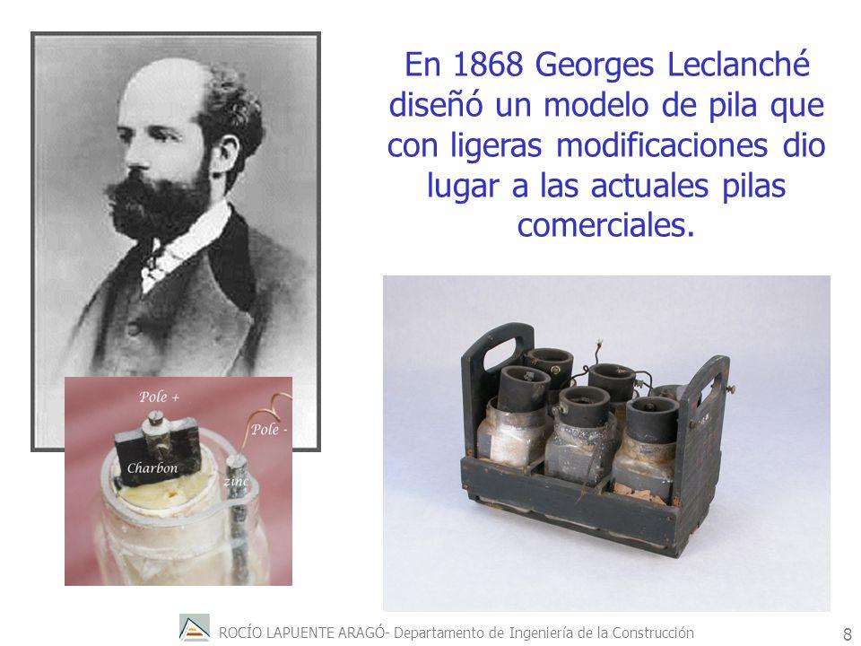En 1868 Georges Leclanché diseñó un modelo de pila que con ligeras modificaciones dio lugar a las actuales pilas comerciales.
