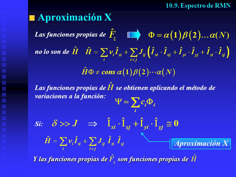 Aproximación X Aproximación X Las funciones propias de no lo son de