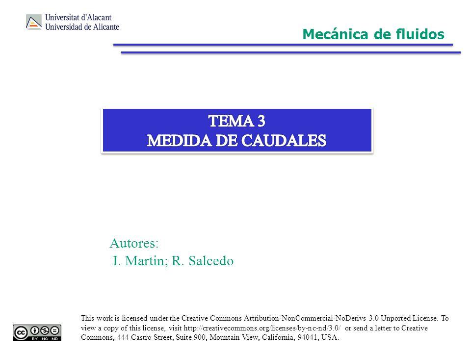 TEMA 3 MEDIDA DE CAUDALES Mecánica de fluidos Autores: