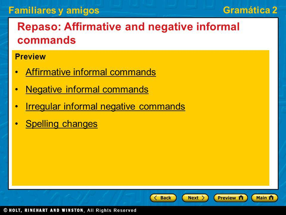 Repaso: Affirmative and negative informal commands