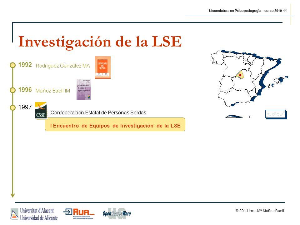 Investigación de la LSE