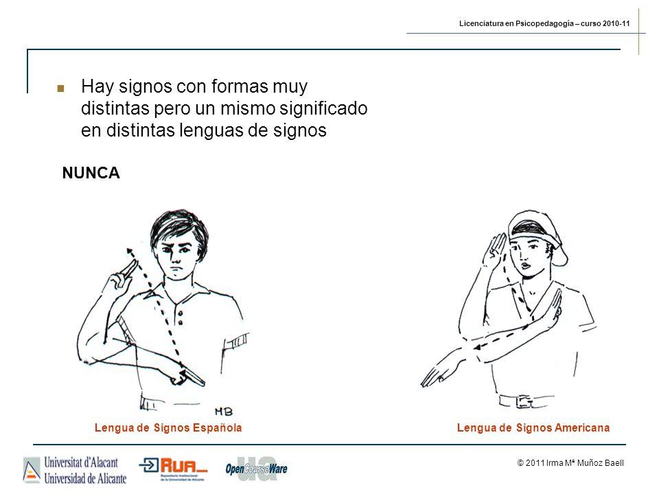 Hay signos con formas muy distintas pero un mismo significado en distintas lenguas de signos