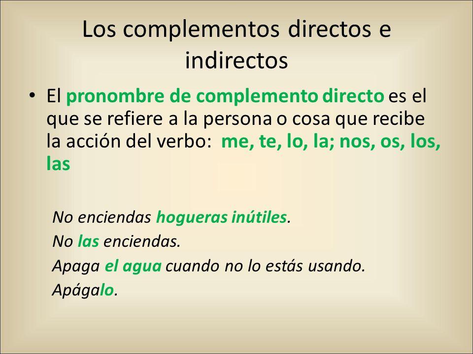 Los complementos directos e indirectos