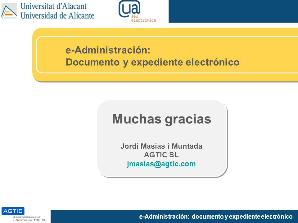 Muchas gracias e-Administración: Documento y expediente electrónico