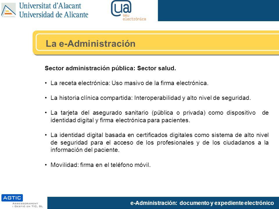 La e-Administración Sector administración pública: Sector salud.