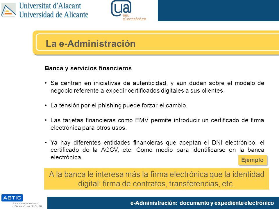 La e-Administración Banca y servicios financieros.
