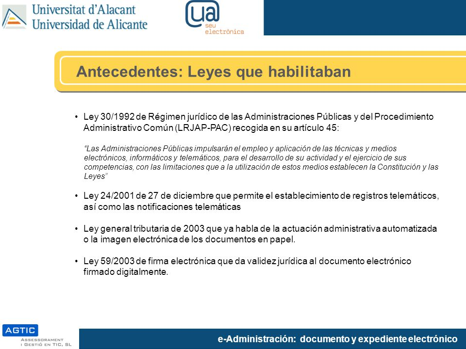 Antecedentes: Leyes que habilitaban