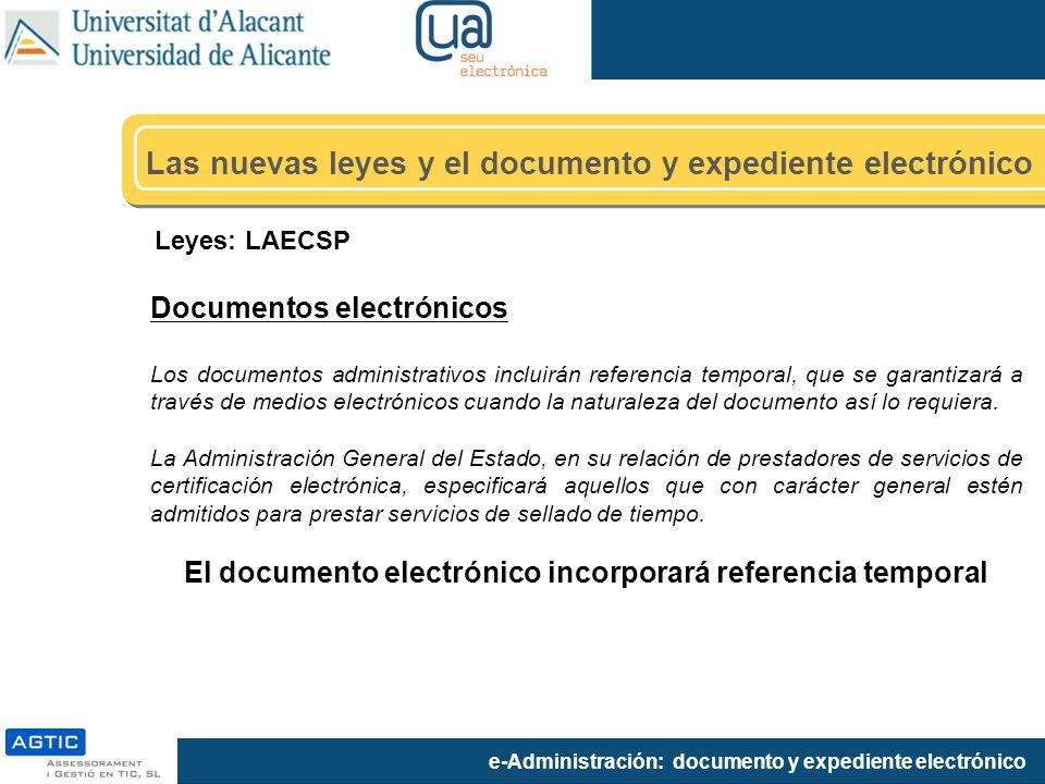 El documento electrónico incorporará referencia temporal