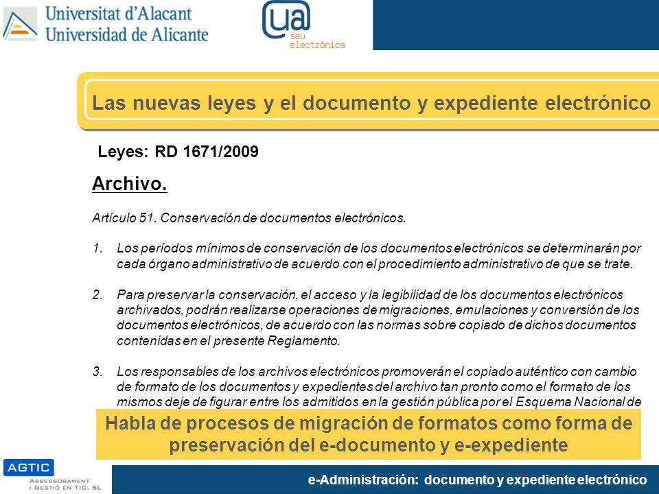 Las nuevas leyes y el documento y expediente electrónico
