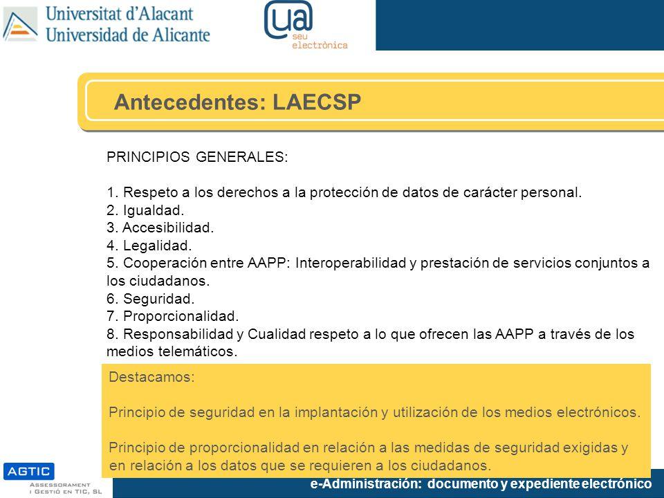 Antecedentes: LAECSP PRINCIPIOS GENERALES: