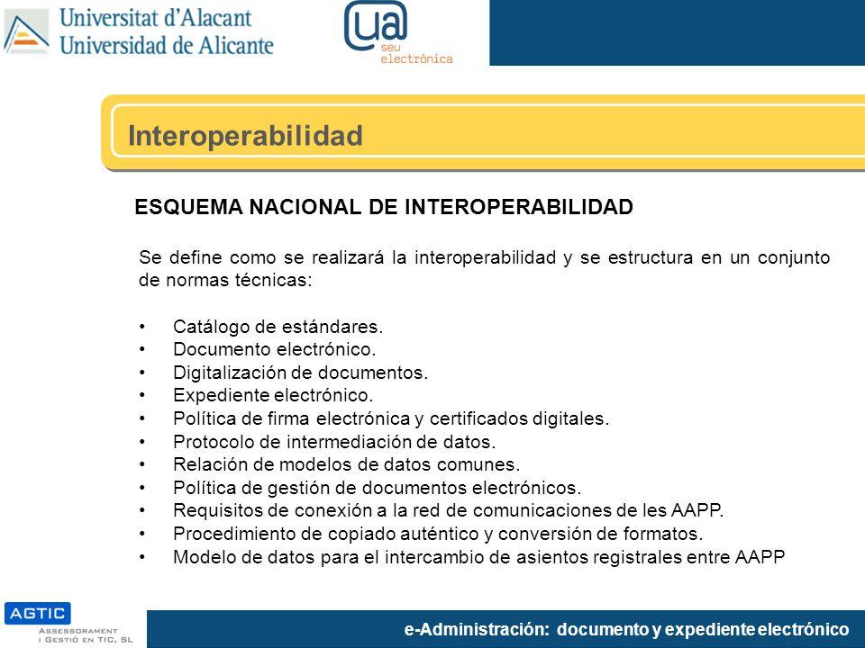 Interoperabilidad ESQUEMA NACIONAL DE INTEROPERABILIDAD