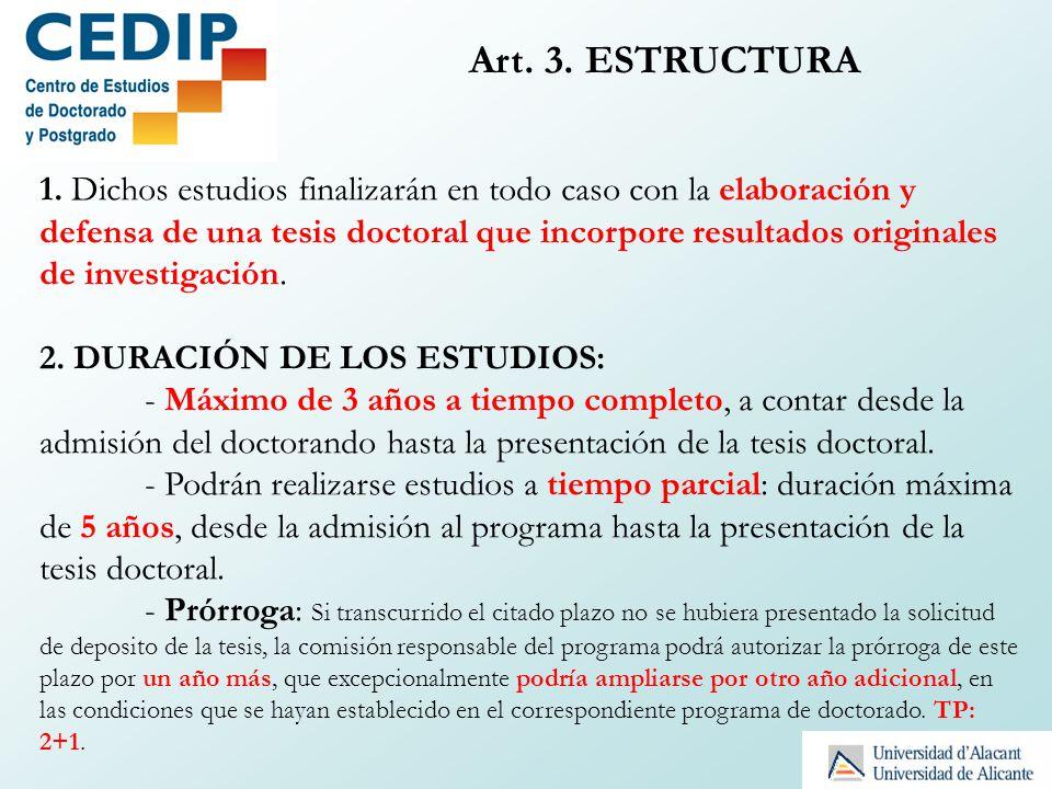 Art. 3. ESTRUCTURA