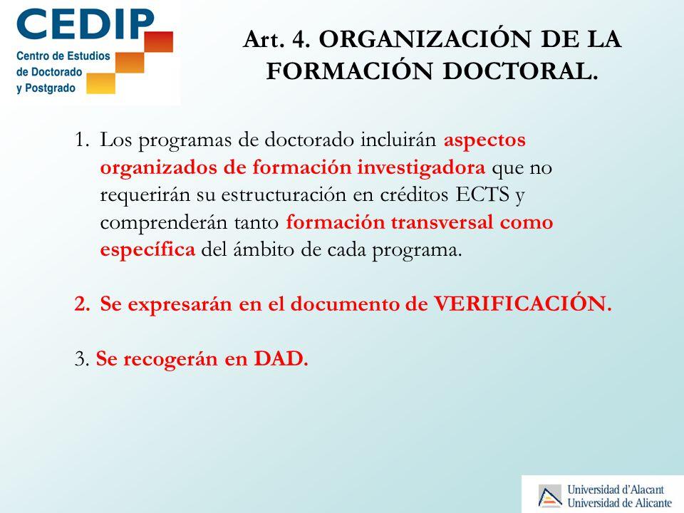 Art. 4. ORGANIZACIÓN DE LA FORMACIÓN DOCTORAL.
