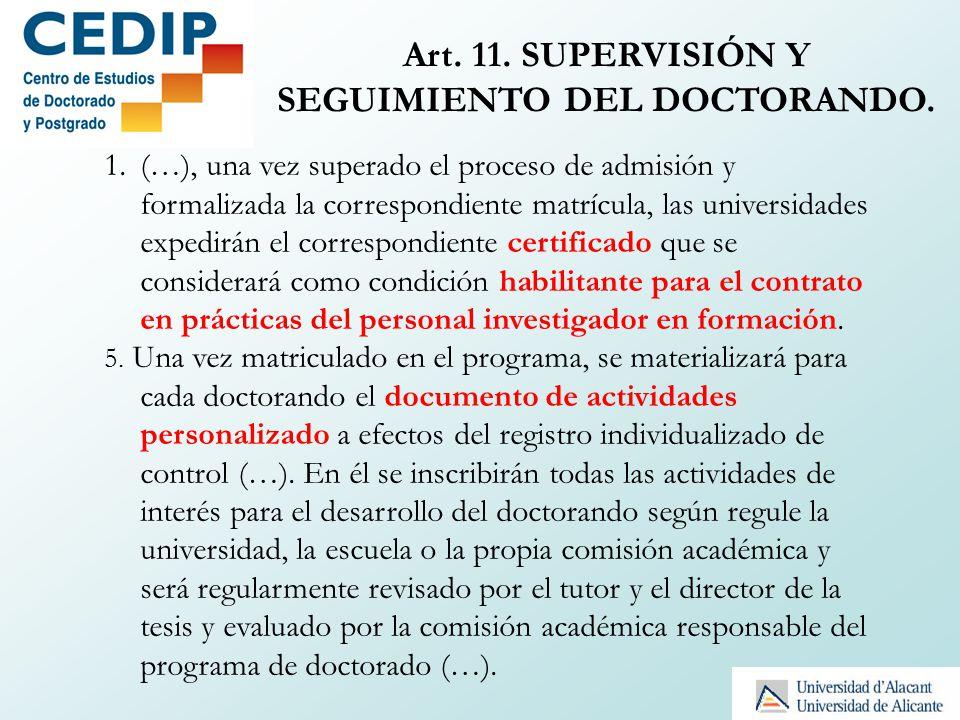 Art. 11. SUPERVISIÓN Y SEGUIMIENTO DEL DOCTORANDO.