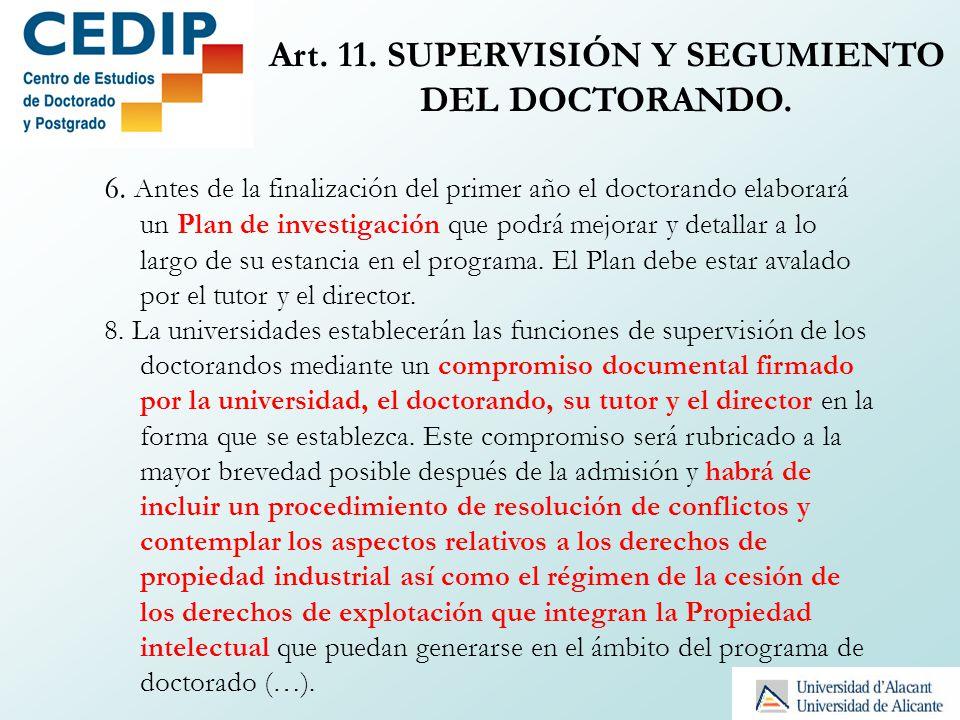 Art. 11. SUPERVISIÓN Y SEGUMIENTO DEL DOCTORANDO.