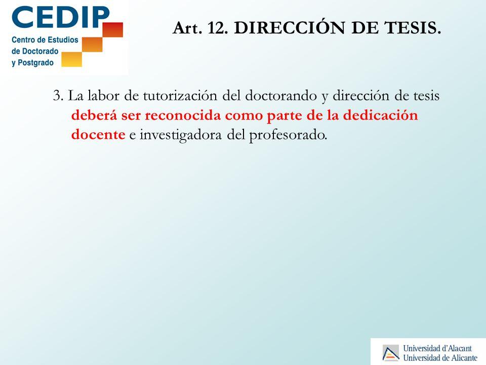 Art. 12. DIRECCIÓN DE TESIS.