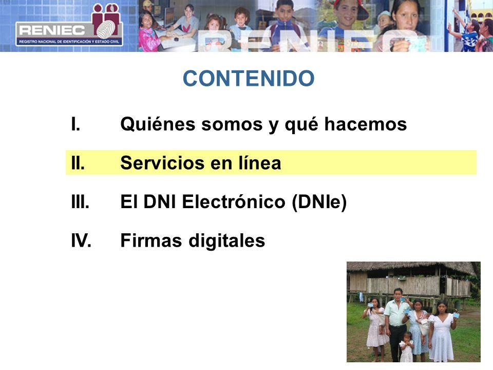 CONTENIDO I. Quiénes somos y qué hacemos II. Servicios en línea