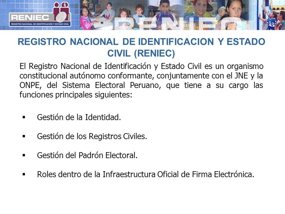 REGISTRO NACIONAL DE IDENTIFICACION Y ESTADO CIVIL (RENIEC)