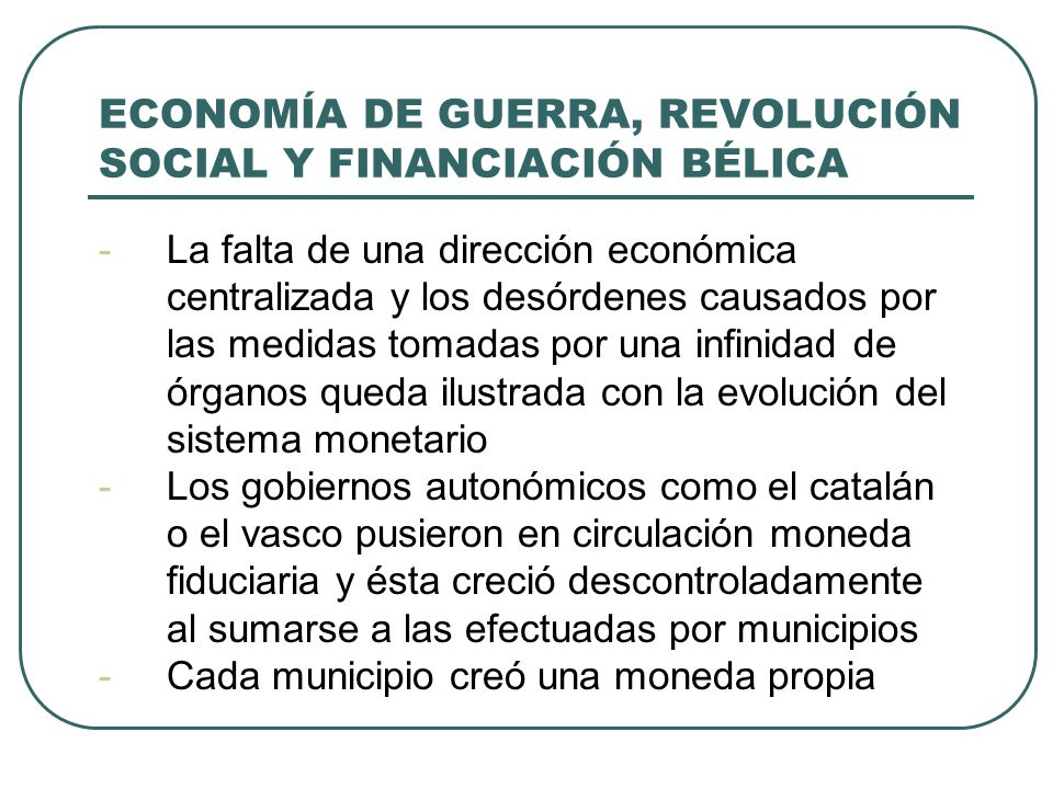 ECONOMÍA DE GUERRA, REVOLUCIÓN SOCIAL Y FINANCIACIÓN BÉLICA