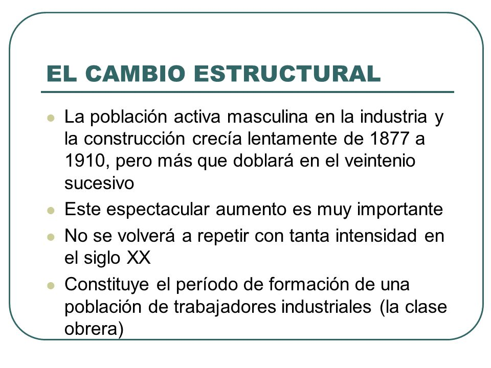 EL CAMBIO ESTRUCTURAL