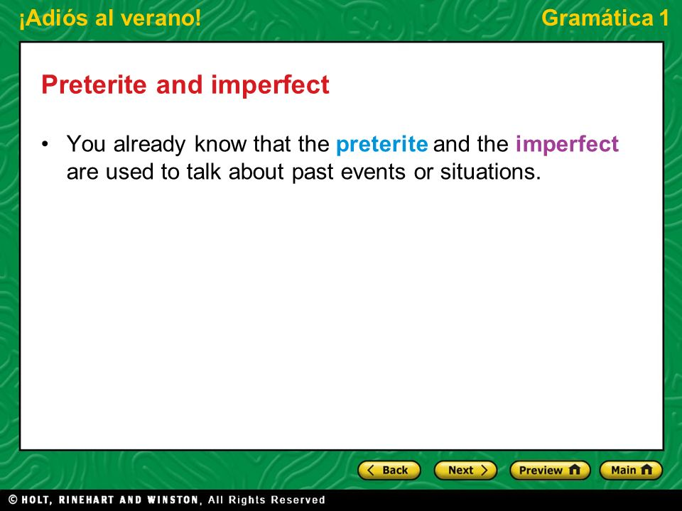 Preterite and imperfect