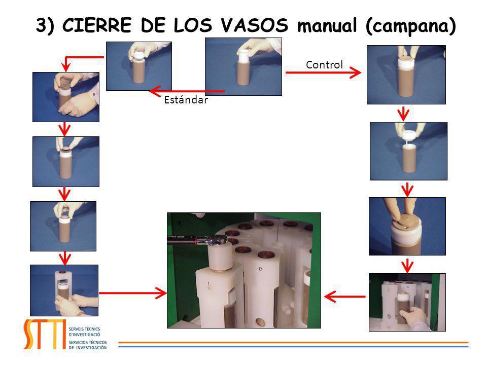 3) CIERRE DE LOS VASOS manual (campana)