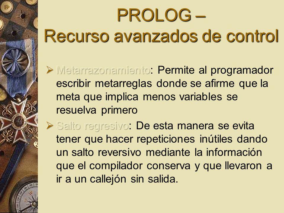 PROLOG – Recurso avanzados de control