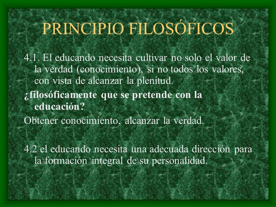 PRINCIPIO FILOSÓFICOS