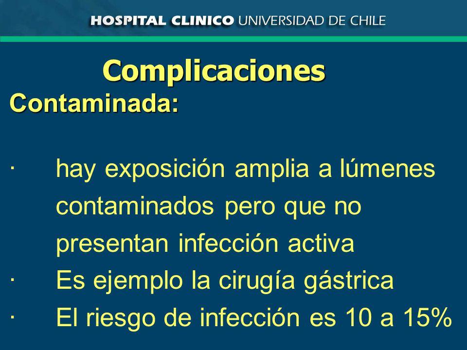Complicaciones Contaminada: