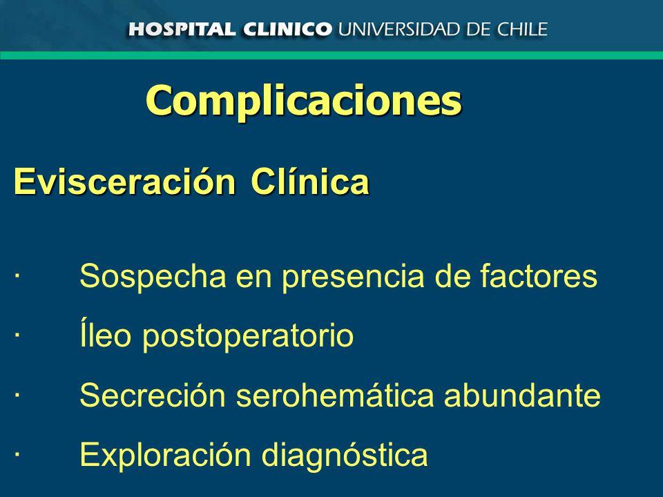 Complicaciones Evisceración Clínica
