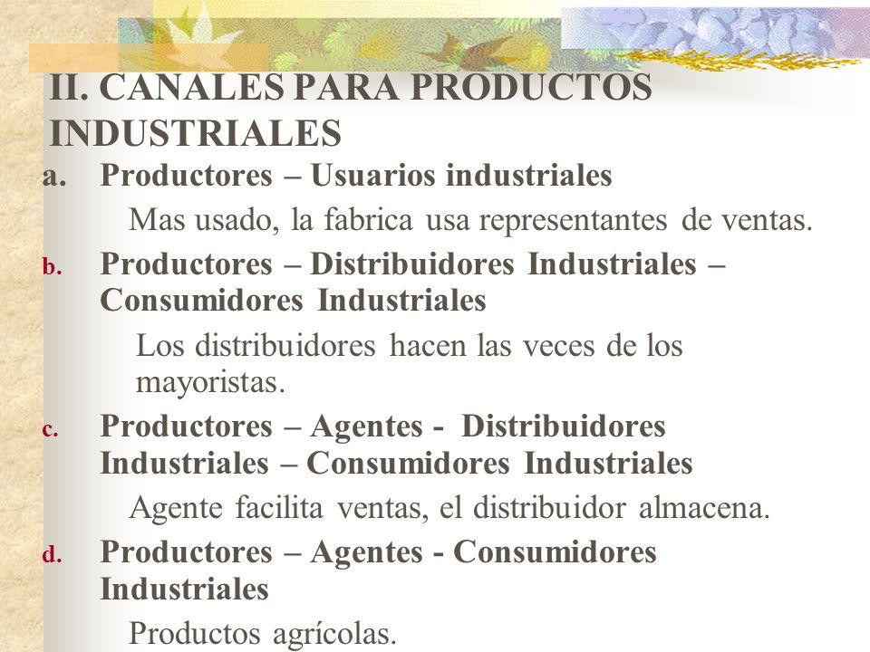 II. CANALES PARA PRODUCTOS INDUSTRIALES