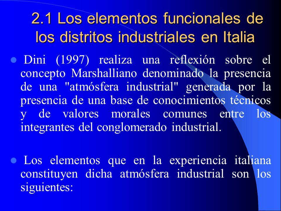2.1 Los elementos funcionales de los distritos industriales en Italia
