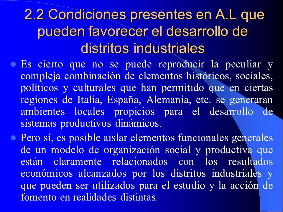 2. 2 Condiciones presentes en A