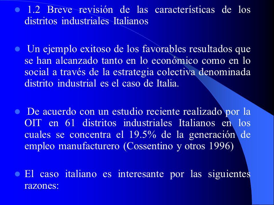 1.2 Breve revisión de las características de los distritos industriales Italianos