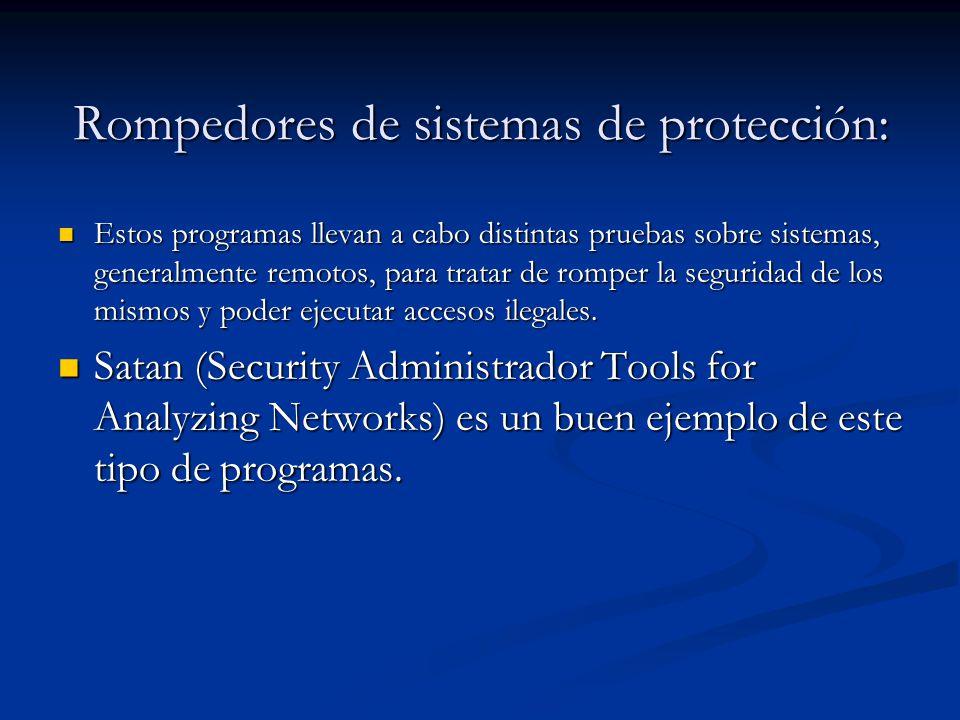 Rompedores de sistemas de protección: