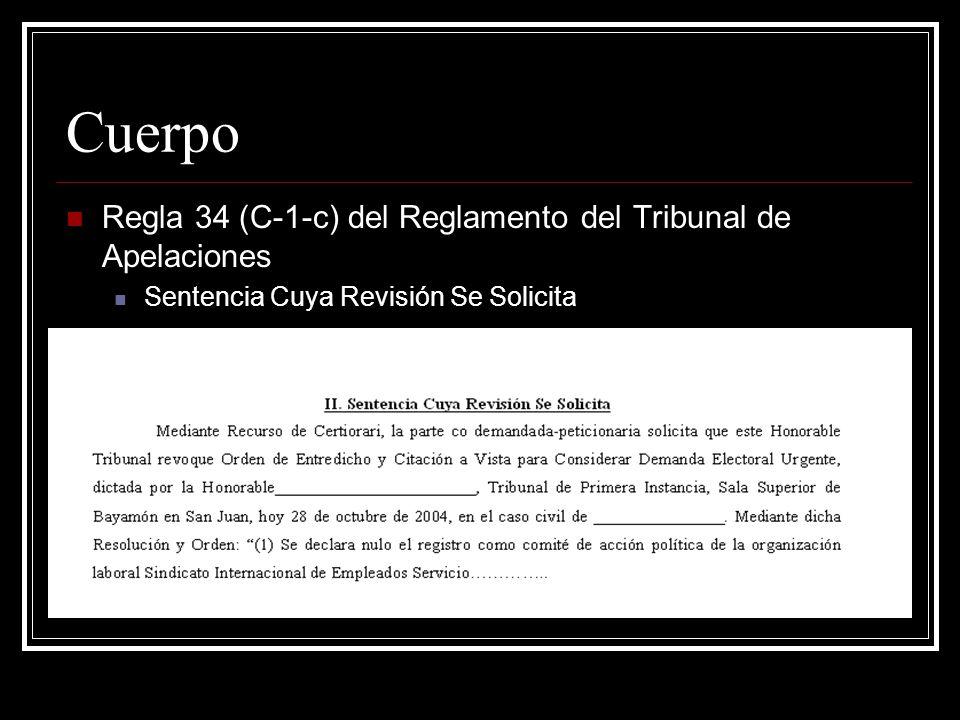 Cuerpo Regla 34 (C-1-c) del Reglamento del Tribunal de Apelaciones