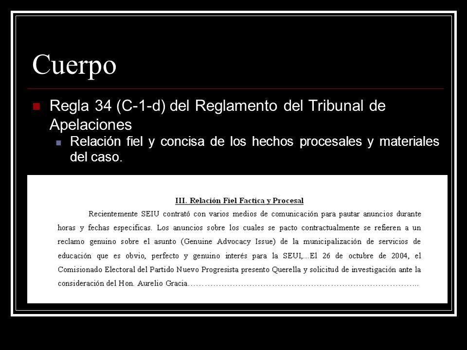 Cuerpo Regla 34 (C-1-d) del Reglamento del Tribunal de Apelaciones