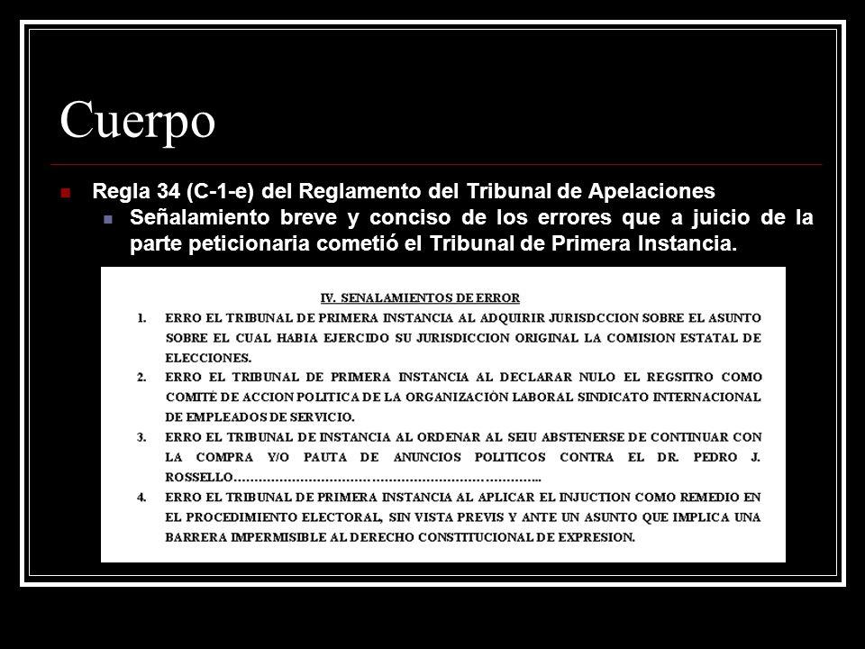 Cuerpo Regla 34 (C-1-e) del Reglamento del Tribunal de Apelaciones