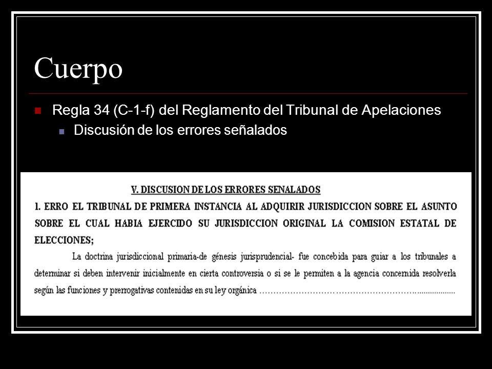 Cuerpo Regla 34 (C-1-f) del Reglamento del Tribunal de Apelaciones
