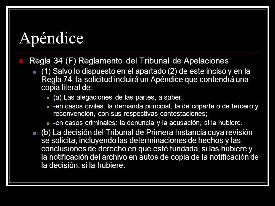 Apéndice Regla 34 (F) Reglamento del Tribunal de Apelaciones